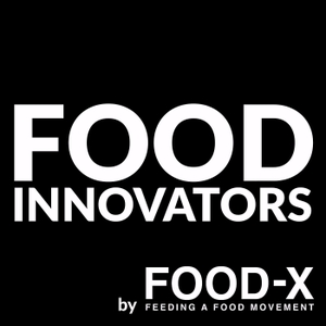 Food Innovators by Food-X by FOOD-X
