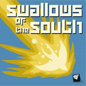 Swallows of the South by Quinn Wilson