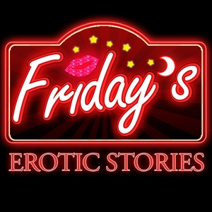 Friday's | Hot Passionate Sex Stories to Heat Up Your Nights by Bella Edwards