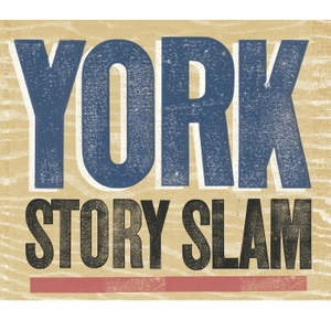 York Story Slam by York Story Slam