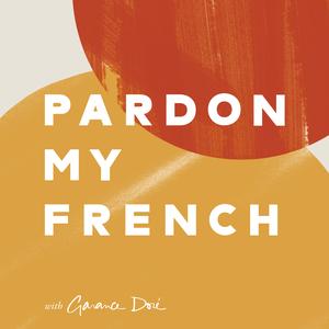 Pardon My French with Garance Doré by Garance Doré