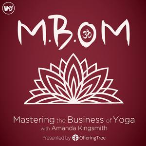 Mastering the Business of Yoga by Amanda Kingsmith