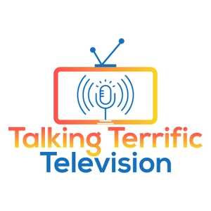Talking Terrific Television by talkingterrifictelevision
