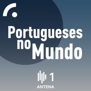 Portugueses no Mundo by RTP - Rádio e Televisão de Portugal - Antena1