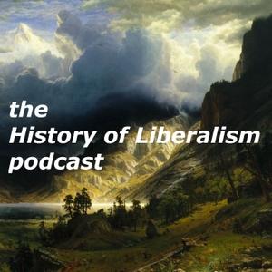 History of Liberalism by History of Liberalism