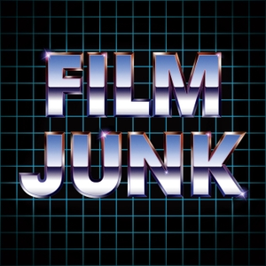 Film Junk Podcast by FilmJunk.com