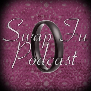 Swap Fu Podcast by Mr. and Ms. Swap Fu