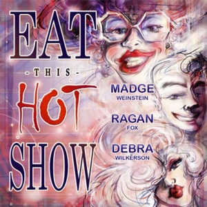 Eat This Hot Show by Fox, Weinstein, Wilkerson