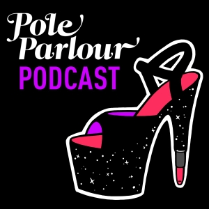 Pole Parlour Pole Dance Podcast by Pole Parlour