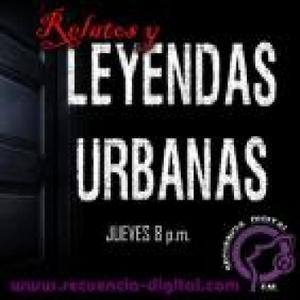 Relatos & Leyendas Urbanas by Secuencia Digital FM