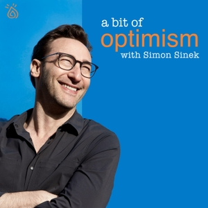 A Bit of Optimism by Simon Sinek