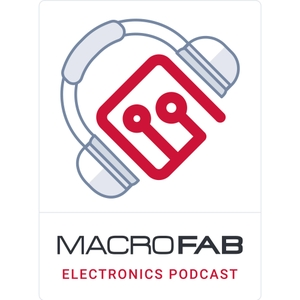 MacroFab Engineering Podcast by MacroFab, INC.