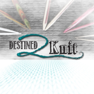 Destined2Knit by Kimberley Hauser & Marcy Millett