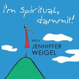 I'm Spiritual, Dammit! by WGN Plus