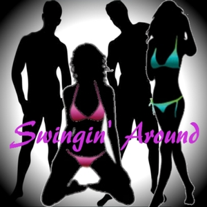 Swingin Around - Swinging, sex and everyday life by Swingin' Around