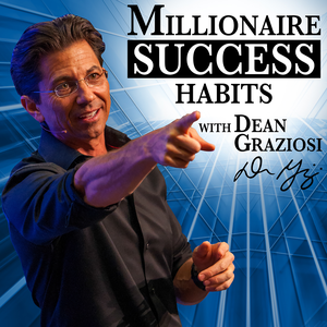 Dean Graziosi's Millionaire Success Habits by Dean Graziosi