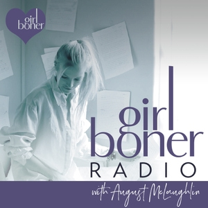 Girl Boner Radio by august@augustmclaughlin.com