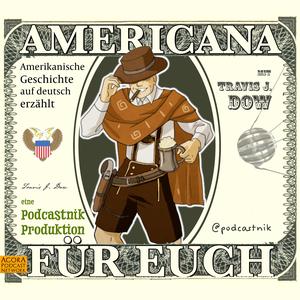 Americana für Euch by Pete Collman, Justin Dow, and Travis J. Dow
