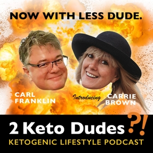 2 Keto Dudes by Carl Franklin
