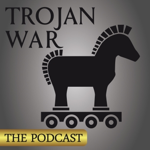 TROJAN WAR:  THE PODCAST by Jeff Wright