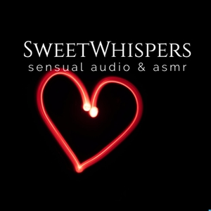 Sweet Whispers Sensual ASMR Podcast by SweetWhispers Sensual  ASMR