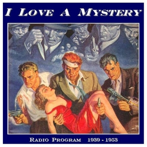 I Love A Mystery by Old Time Radio DVD