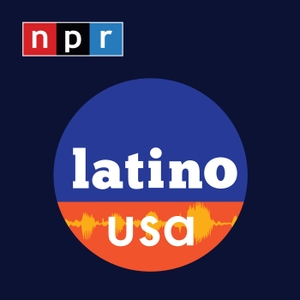 Latino USA by NPR