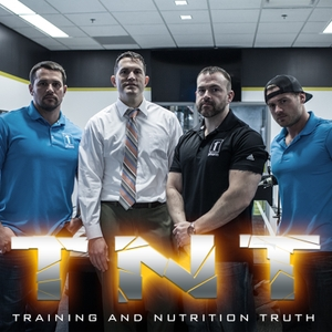 TNT PODCAST by Training And Nutrition Truth Podcast