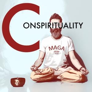 Conspirituality by Derek Beres, Matthew Remski, Julian Walker