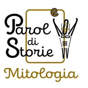 Parole di Storie - Mitologia by Parole di Storie