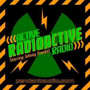 Active Radioactive Radio audio drama by Pendant Productions