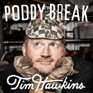 Poddy Break with Tim Hawkins by Tim Hawkins