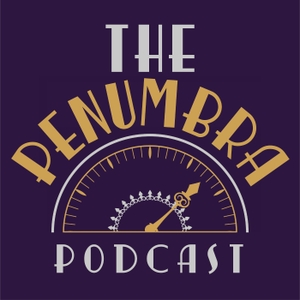 The Penumbra Podcast by Sophie Takagi Kaner and Kevin Vibert