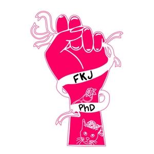 Feminist Killjoys, PhD by Feminist Killjoys, PhD