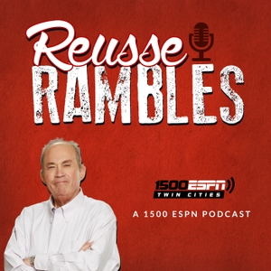 Reusse Rambles by 1500 ESPN Twin Cities
