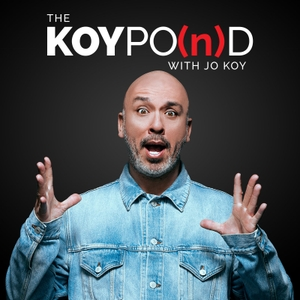 The Koy Pond with Jo Koy by Starburns Audio