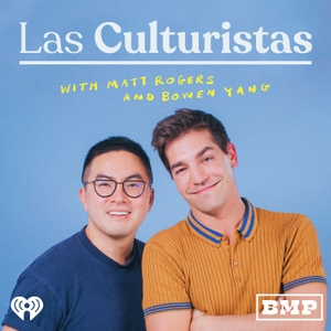 Las Culturistas with Matt Rogers and Bowen Yang by Forever Dog