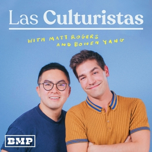 Las Culturistas with Matt Rogers and Bowen Yang by Big Money Players Network & iHeartRadio