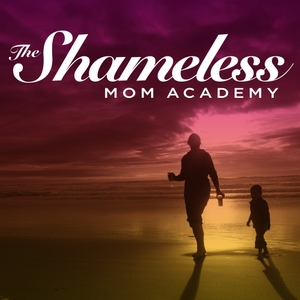 The Shameless Mom Academy by Sara Dean