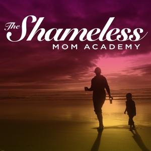 The Shameless Mom Academy by Sara Dean