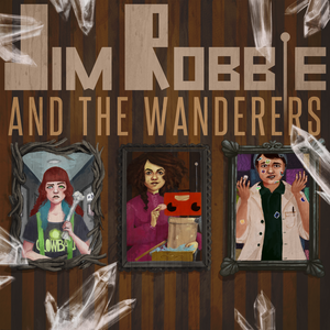 Jim Robbie and the Wanderers by Crossroad Stations