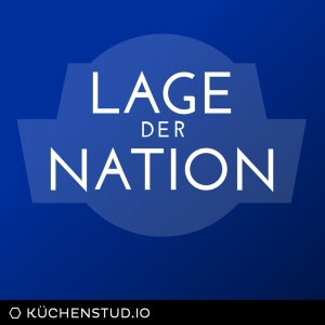 Lage der Nation - der Politik-Podcast aus Berlin by Philip Banse