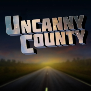 Uncanny County by Todd Faulkner and Alison Crane