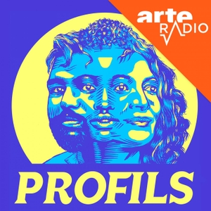 Profils by ARTE Radio