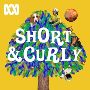 Short & Curly by ABC Radio
