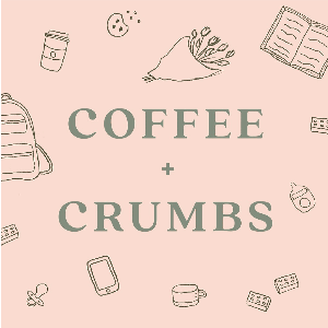 Coffee + Crumbs Podcast by Indiana Adams, Ashlee Gadd and April Hoss