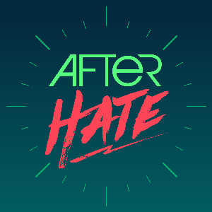 After Hate by After Hate