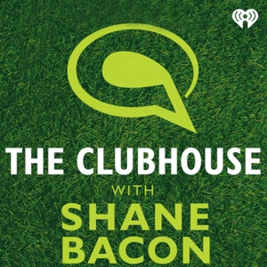 The Clubhouse with Shane Bacon by iHeartRadio