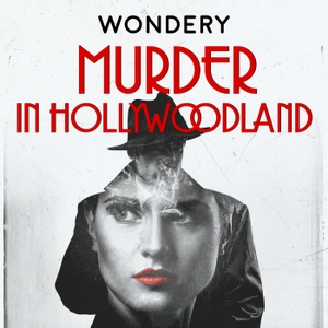 Murder in Hollywoodland by Wondery