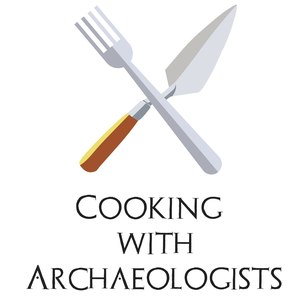 Cooking with Archaeologists: Food, fieldwork, and stories. by Colin P. Amundsen and Cris Santisteban